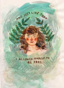 Simples assim, eu me permiti ser livre